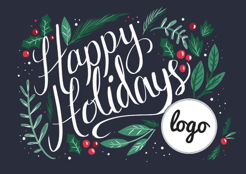 Zakelijke kerstkaarten - Happy Holidays met logo