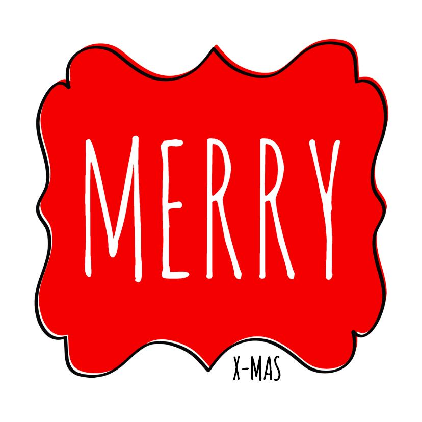 Zakelijke kerstkaarten - Kerstkaart Merry X-Mas schild rood