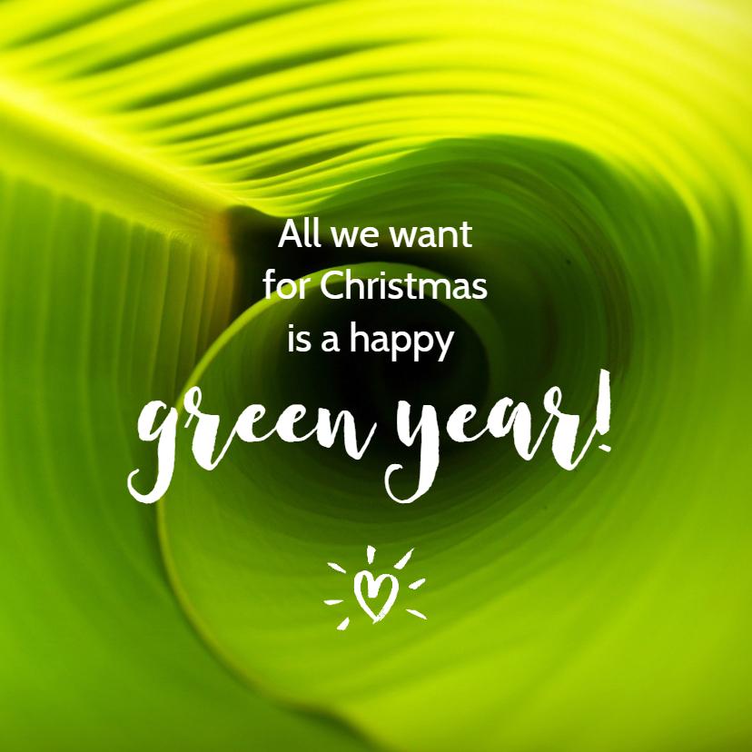 Zakelijke kerstkaarten - Kerstkaart zakelijk a happy green year