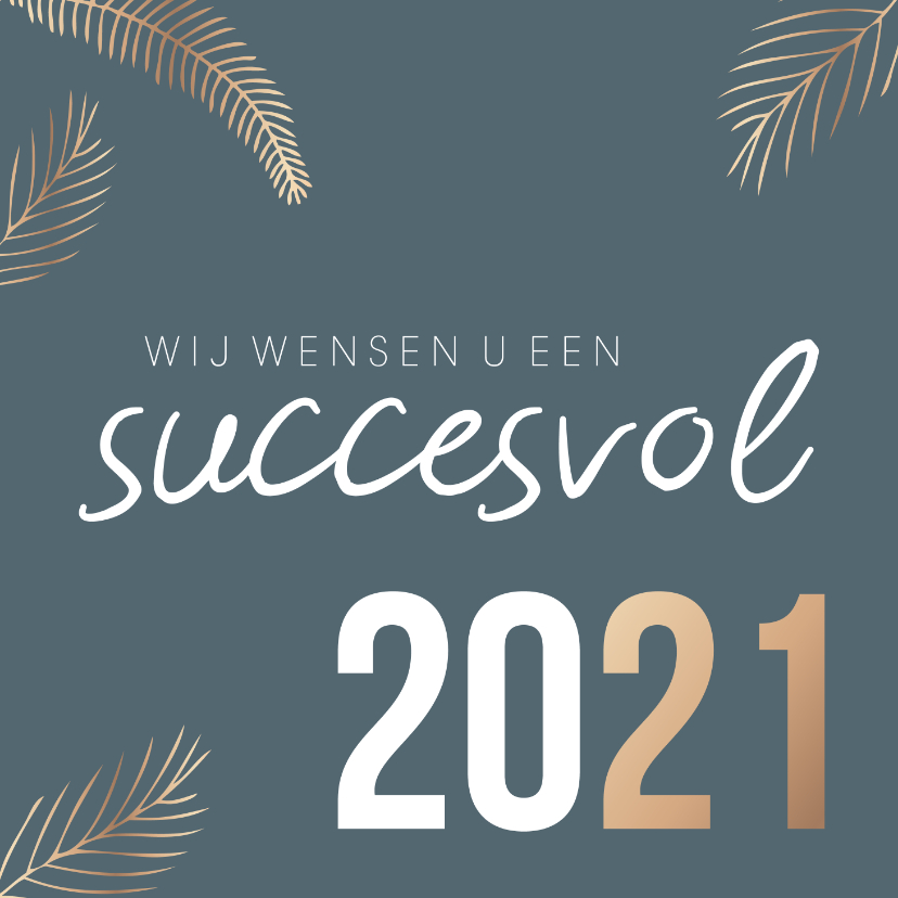Zakelijke kerstkaarten - Zakelijke kerstkaart 'Succesvol 2021'