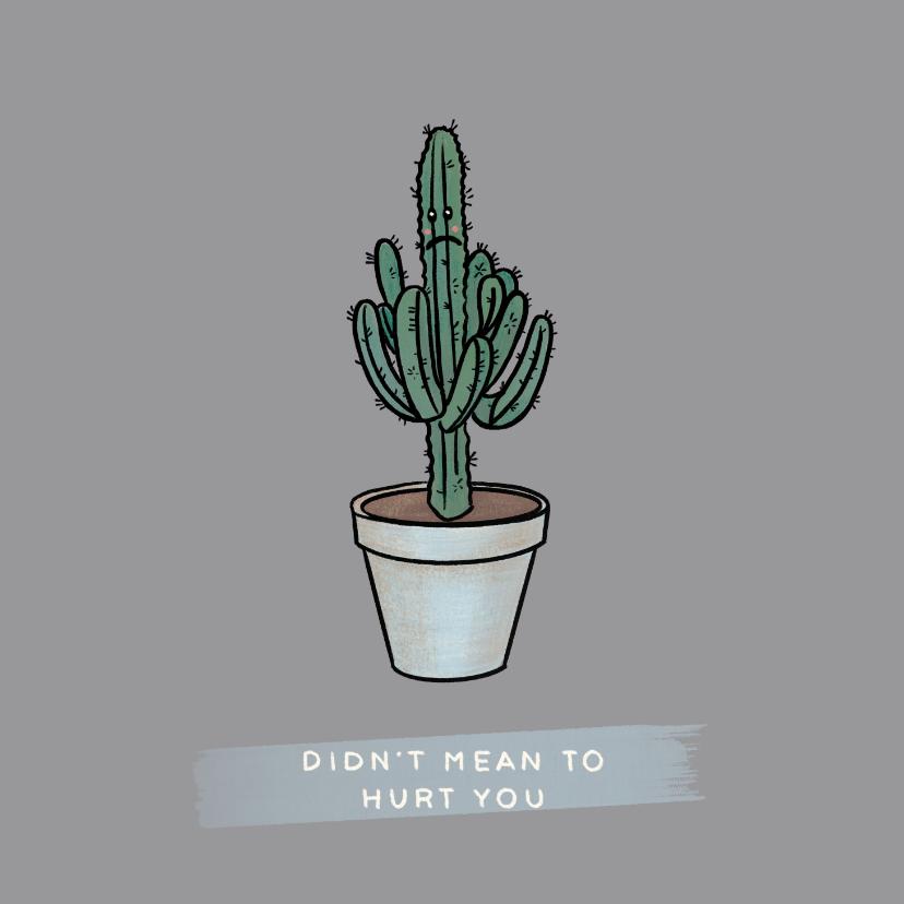 Zomaar kaarten - Grappige sorry kaart met verdrietige cactus in pot