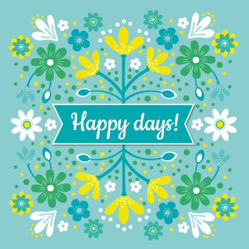Zomaar kaarten - Happy days met blauwe bloemen