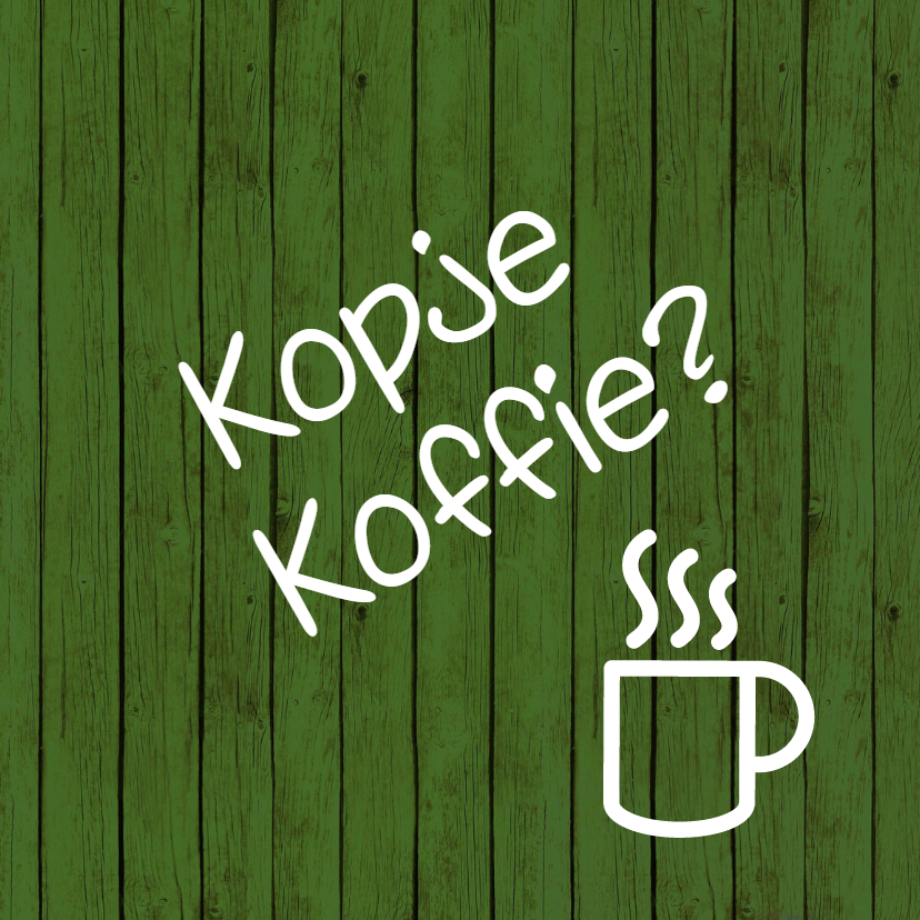 Zomaar kaarten - Koffie zomaarkaart -JH