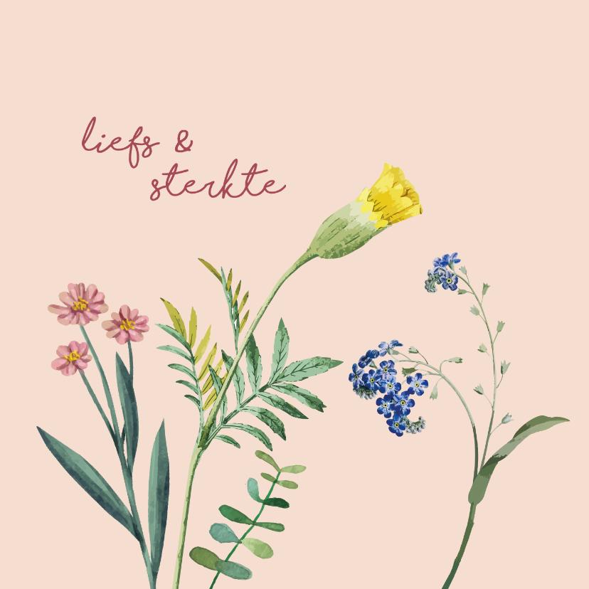 Zomaar kaarten - Liefs en sterkte - bloemen - zomaar kaart