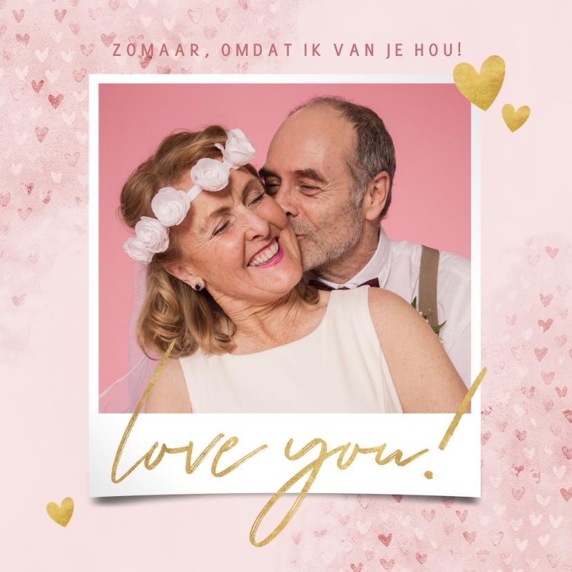 Zomaar kaarten - Lieve zomaar fotokaart hartjes, gouden Love You!, grote foto