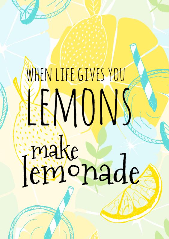 Zomaar kaarten - Make lemonade with lemons