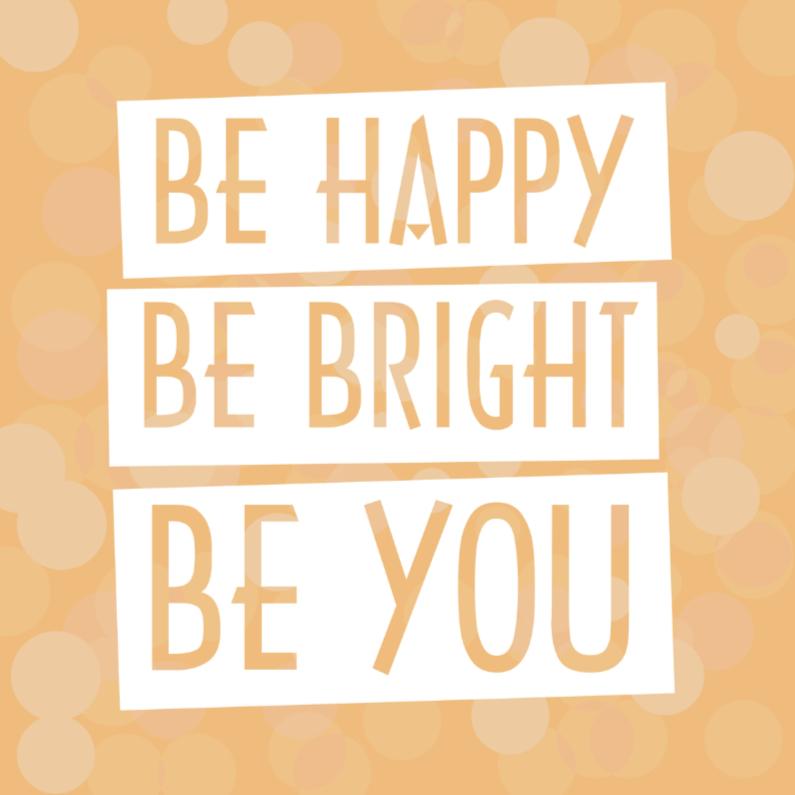 Zomaar kaarten - Spreukenkaart Be happy