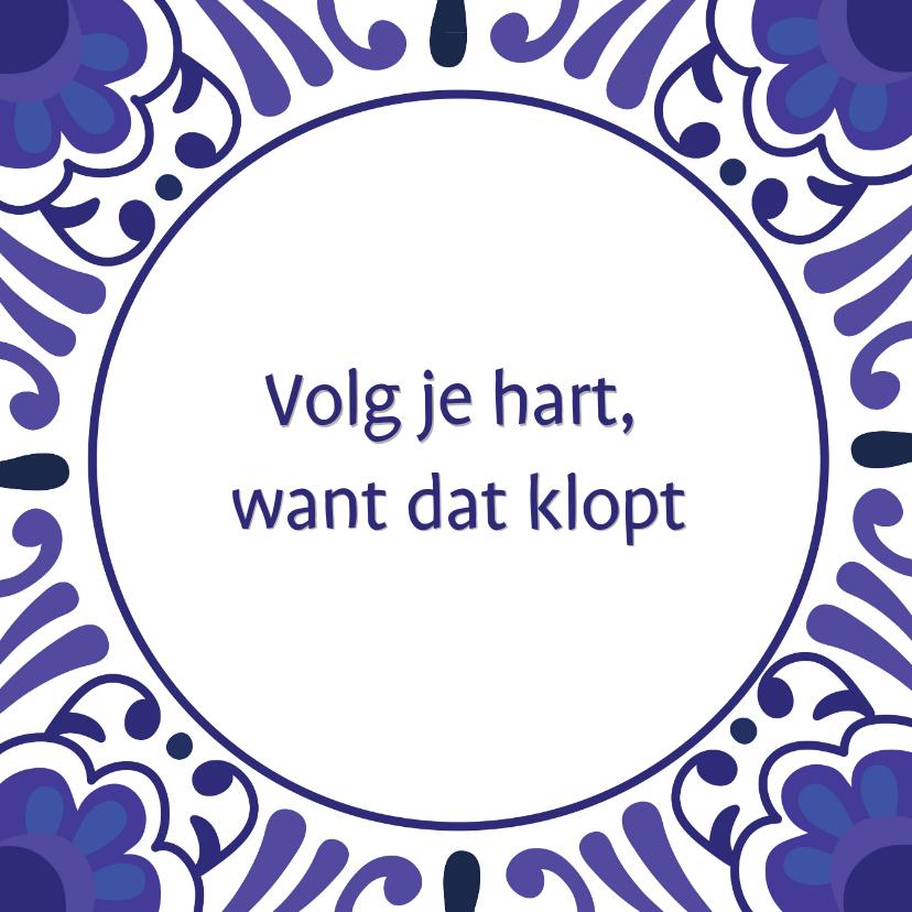 Zomaar kaarten - Spreukkaart Delfts Blauw