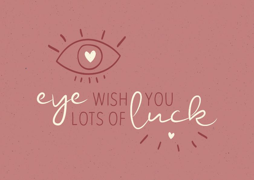 Zomaar kaarten - Succes Eye wish you lots of luck