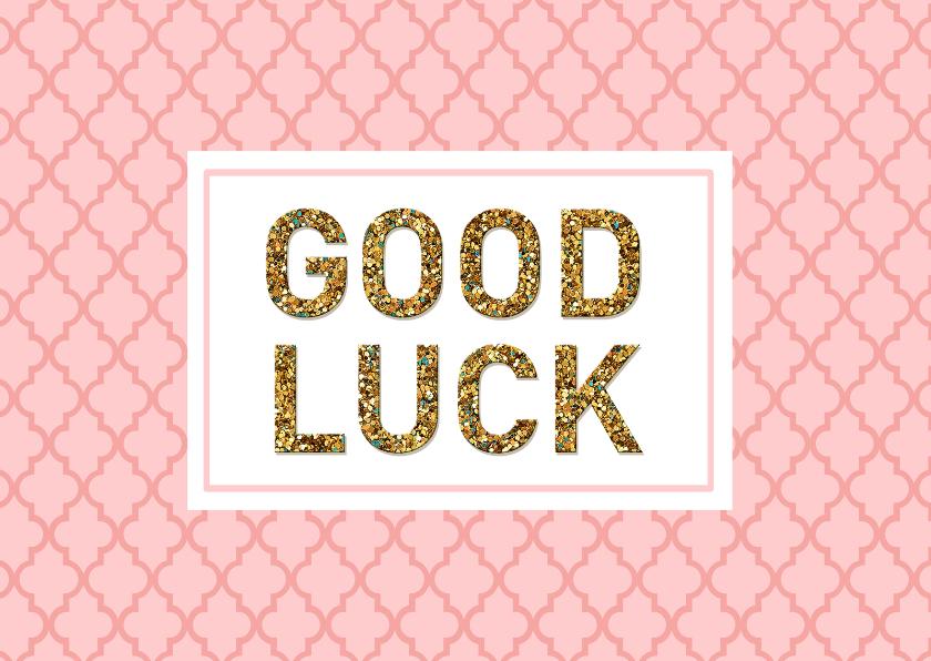 Zomaar kaarten - Succes Good luck blush
