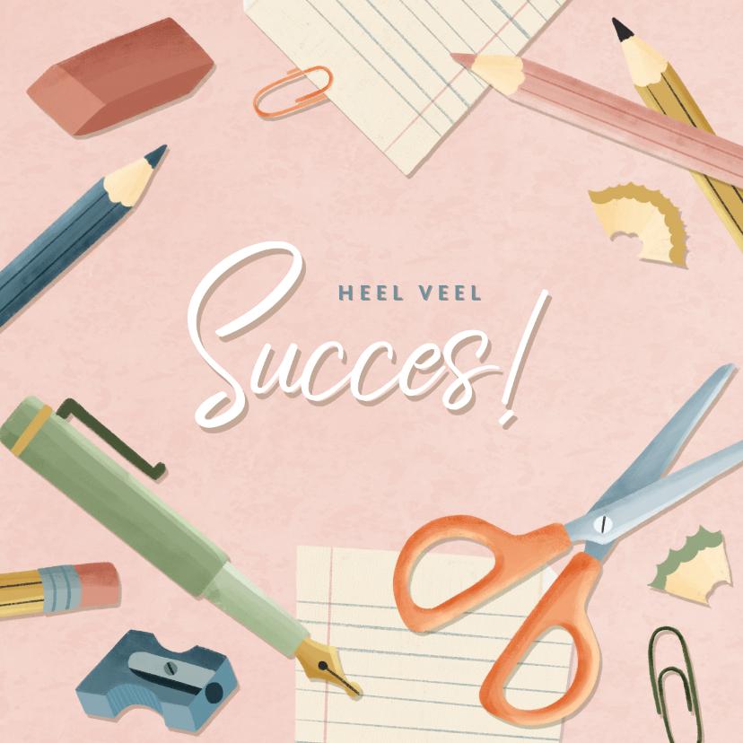 Zomaar kaarten - Succeskaart eerste schooldag met potloden, papier en pennen