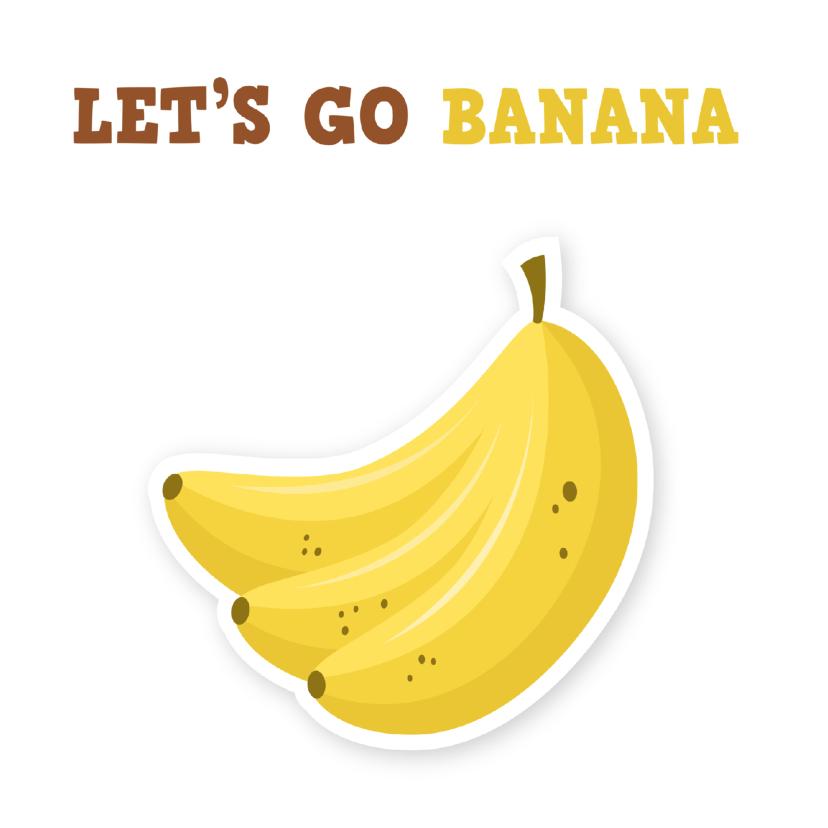 Zomaar kaarten - uitnodigingskaart lol bananen ME