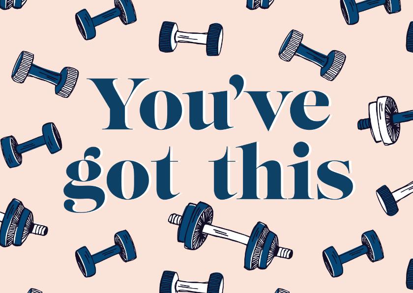 Zomaar kaarten - You've got this fitness gewichtjes