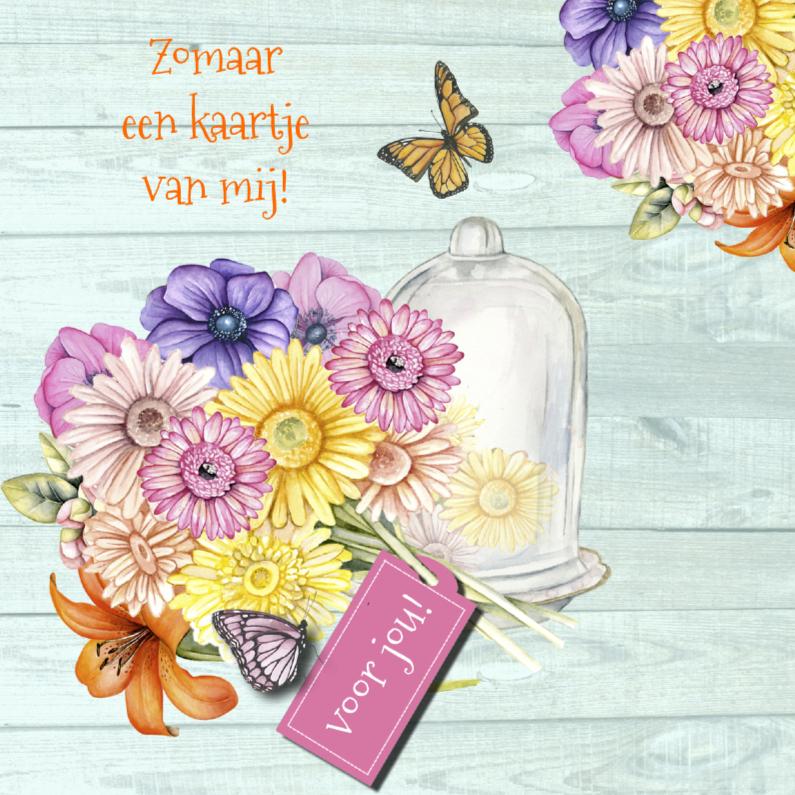 Zomaar kaarten - zomaar bloemen stolp