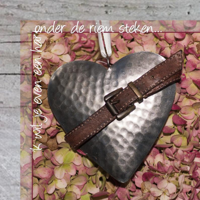 Citaten Hart Onder De Riem : Zomaar hart onder de riem kaarten kaartje go