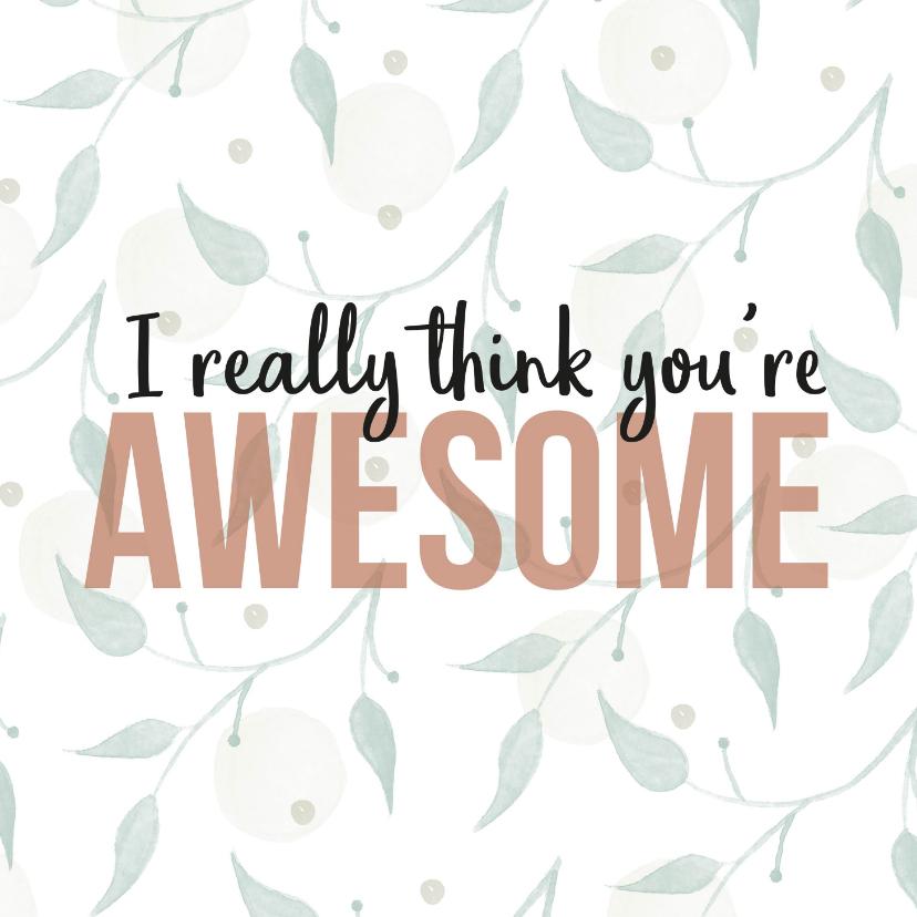 Zomaar kaarten - Zomaar , I really think you're awesome
