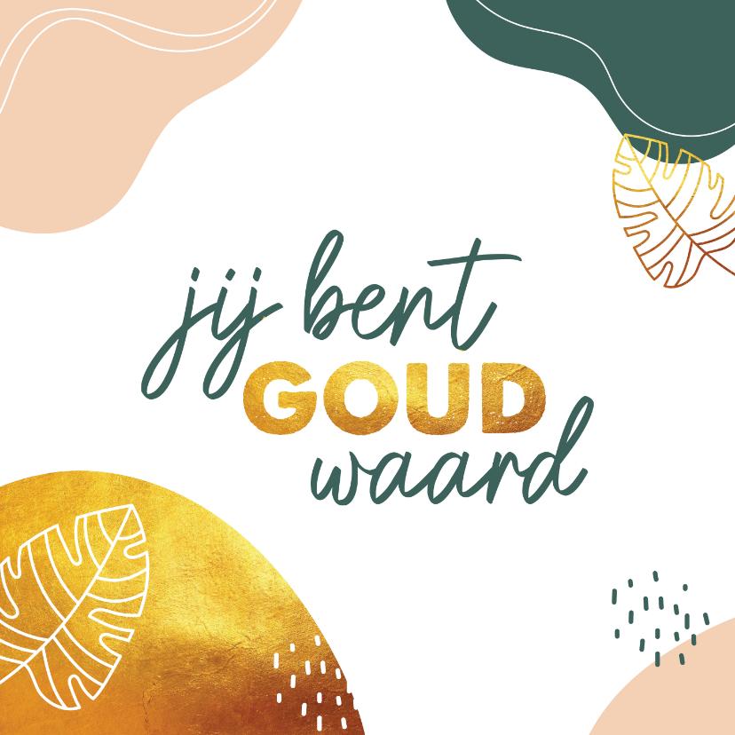 Zomaar kaarten - Zomaar - jij bent goud waard
