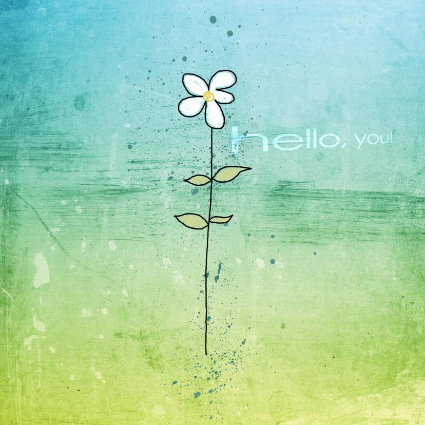 Zomaar kaarten - Zomaar Kaart Bloemetje Hello You