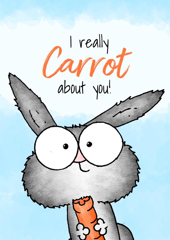 Zomaar kaarten - Zomaar kaart konijntje - I carrot about you!