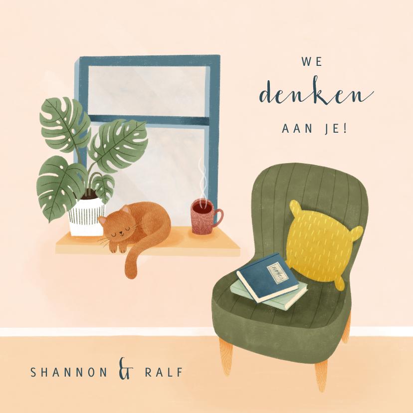 Zomaar kaarten - Zomaar kaart met raam, plant, kat & stoel 'we denken aan je'