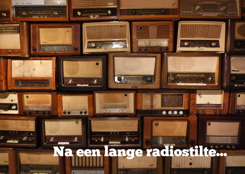 Zomaar kaarten - Zomaar na radiostilte...