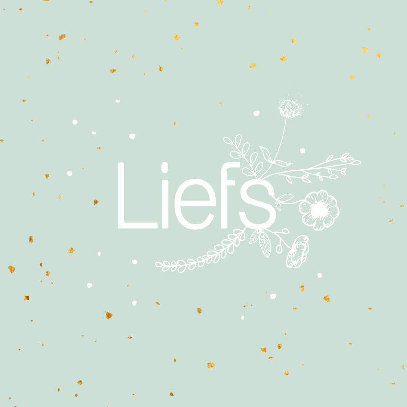 Zomaar kaarten - Zomaarkaart - Liefs - flowers